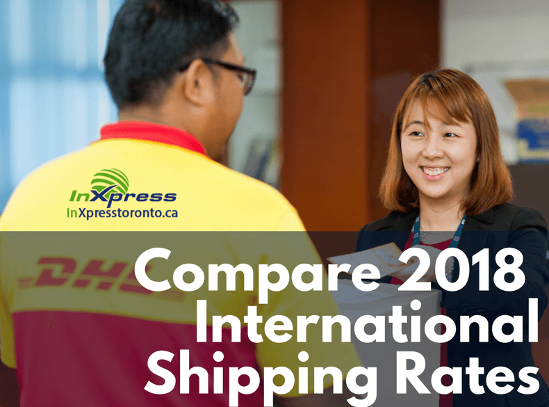 Compare International Shipping Rates Canada 2018: DHL vs